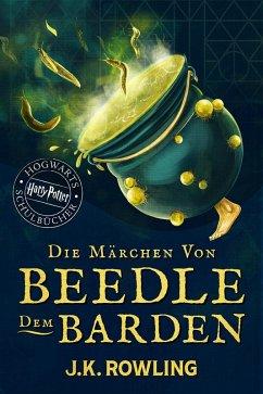 Die Märchen von Beedle dem Barden (eBook, ePUB) - Rowling, J. K.