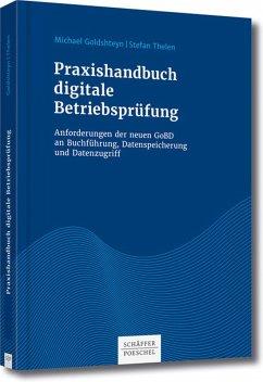 Praxishandbuch digitale Betriebsprüfung (eBook, PDF) - Goldshteyn, Michael; Thelen, Stefan