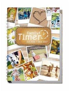 9783866793194 - Herausgegeben von Reiter, Andreas; Klingberg, Stefan: Family-Timer A5 (18 Monate) 2016/2017 - Buch
