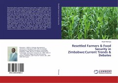 Resettled Farmers & Food Security in Zimbabwe:Current Trends & Debates