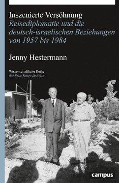 Inszenierte Versöhnung (eBook, ePUB) - Hestermann, Jenny