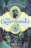 The Crooked Sixpence (eBook, ePUB)