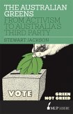 The Australian Greens: From Activism to Australia's Third Party
