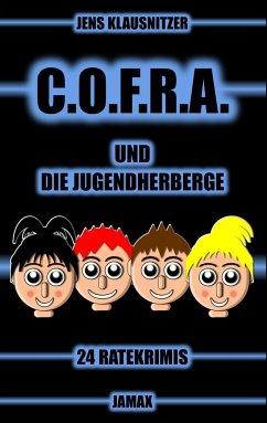 C.O.F.R.A. und die Jugendherberge