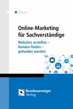 Online-Marketing für Sachverständige - Weinand, Kim