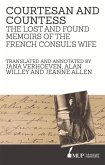Courtesan and Countess: The Lost and Found Memoirs of the French Consul's Wife