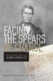 Facing the Spears of Change: The Life and Legacy of John Papa `Ī`ī