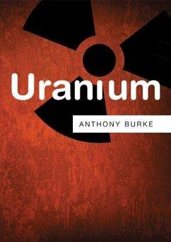 Uranium - Burke, Anthony