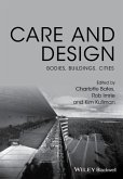 Care and Design: Bodies, Buildings, Cities