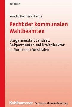 Recht der kommunalen Wahlbeamten (eBook, PDF)