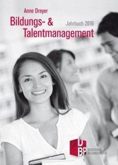 Bildungs- und Talentmanagement - Dreyer, Anne