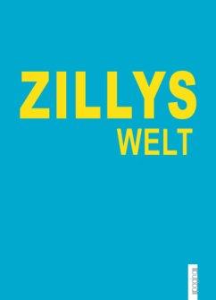 ZILLYS Welt - Zilly, Ulrike