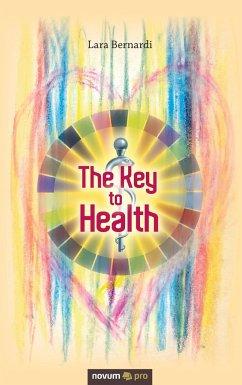 The Key to Health - Bernardi, Lara