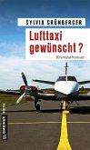 Lufttaxi gewünscht? (eBook, ePUB)