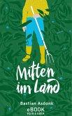 Mitten im Land (eBook, ePUB)