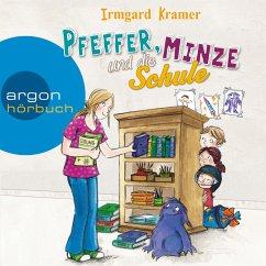 Pfeffer, Minze und die Schule (Ungekürzte Lesung) (MP3-Download) - Kramer, Irmgard