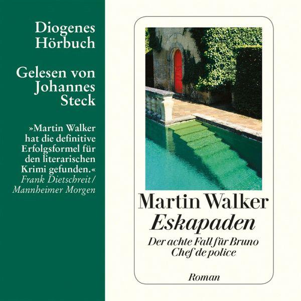 Eskapaden / Bruno, Chef de police Bd.8 (MP3-Download) - Walker, Martin