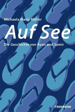 Auf See (eBook, PDF) - Müller, Michaela Maria