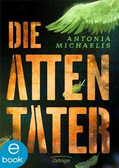 Die Attentäter (eBook, ePUB) - Michaelis, Antonia