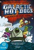 Das Würstchen schlägt zurück / Galactic Hot Dogs Bd.2 (eBook, ePUB)