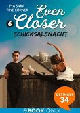 Schicksalsnacht / Even closer Bd.6 (eBook, ePUB)