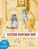 Katzen duschen nie. Geschichten (eBook, ePUB)