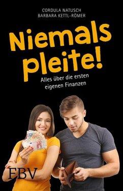 Niemals pleite! (eBook, ePUB) - Kettl-Römer, Barbara; Natusch, Cordula