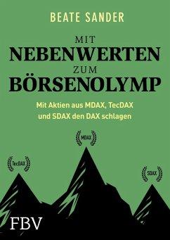 Mit Nebenwerten zum Börsenolymp (eBook, ePUB) - Sander, Beate