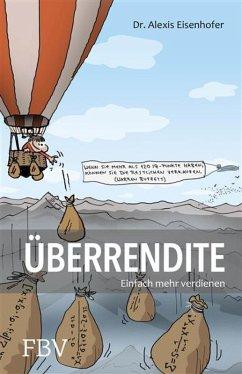 Überrendite (eBook, PDF) - Eisenhofer, Alexis