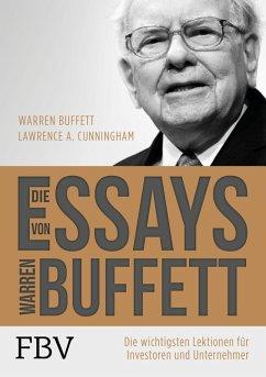 Die Essays von Warren Buffett. (eBook, PDF) - Buffett, Warren; Cunningham, Lawrence A.