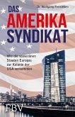 Das Amerika-Syndikat (eBook, PDF)