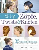 Zöpfe, Twists und Knoten (eBook, ePUB)