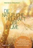 Die natürliche Heilkraft der Bäume (eBook, ePUB)