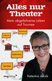 Alles nur Theater (eBook, PDF)