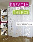 Kreativ mit den Twercs® (eBook, ePUB)