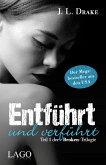 Entführt und verführt / Broken-Trilogie Bd.1 (eBook, ePUB)