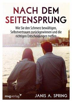 Nach dem Seitensprung (eBook, ePUB) - Spring, Janis Abrahms