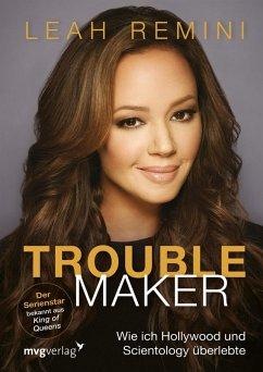 Troublemaker (eBook, ePUB) - Remini, Leah