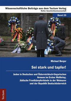Sei stark und tapfer! (eBook, PDF) - Berger, Michael