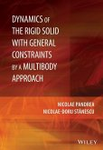 Dynamics of the Rigid Solid with General Constraints by a Multibody Approach (eBook, ePUB)