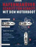 Hafenmanöver Schritt für Schritt - mit dem Motorboot (eBook, PDF)