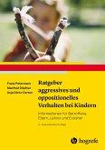 Ratgeber aggressives und oppositionelles Verhalten bei Kindern (eBook, PDF)