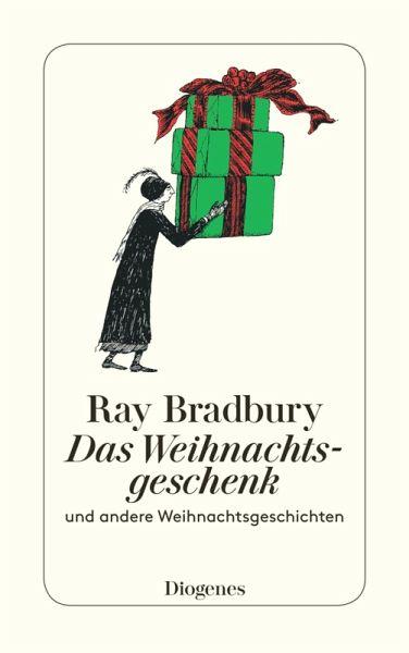 das weihnachtsgeschenk ebook epub von ray bradbury. Black Bedroom Furniture Sets. Home Design Ideas