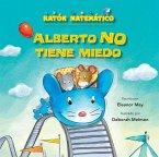 Alberto No Tiene Miedo (Albert Is Not Scared): Palabras de Posición (Direction Words)