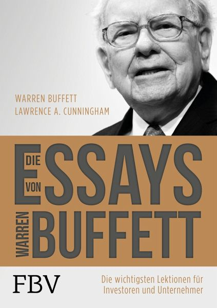 essays warren buffett cunningham An updated edition of the bestselling collection of timeless wisdom from the world's greatest investor readers of warren buffett's letters to berkshire hathaway shareholders have gained an.