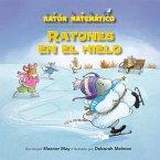 Ratones En El Hielo (Mice on Ice): Figuras Planas (2-D Shapes)