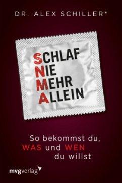 Schlaf nie mehr allein - Schiller, Alex
