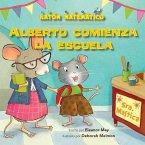 Alberto Comienza La Escuela (Albert Starts School): Días de la Semana (Days of the Week)