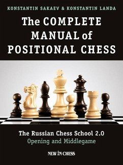 The Complete Manual of Positional Chess: The Ru...