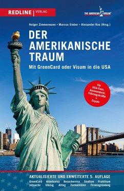 Der amerikanische Traum - Zimmermann, Holger; Sieber, Marcus; Kos, Alexander